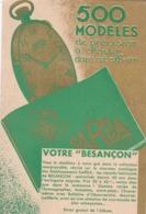"""POSTALE PUBLICITE """"SARDA"""" FABRIQUE D'HORLOGERIE DE PRECISION A BESANÇON. 500 MODELES. CIRCA 1930 -LILHU - Werbung"""