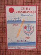 Cie Gle TRANSATLANTIQUE French-Line 1865 - 1931 Exposition Coloniale Internationale ( Diorama De La Flotte - Boats