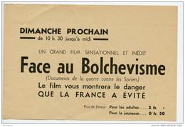 France De Vichy, Tract ,affichette Cinéma, Film,face Au Bolchévisme, Guerre Germano-russe, Anti-communisme, Soviets - Documents Historiques