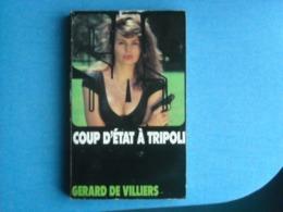 LIVRE - SAS - Numéro 108 - COUP D'ETAT A TRIPOLI   -  Gérard De VILLIERS - Gerard De Villiers