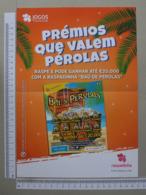 PORTUGAL - CARTAZ DE RASPADINHA - A4 -  BAU DAS PEROLAS -   2 SCANS     - (Nº32381) - Loterijbiljetten