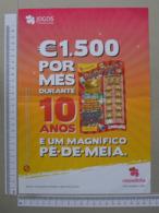 PORTUGAL - CARTAZ DE RASPADINHA - A4 -  PÉ DE MEIA -   2 SCANS     - (Nº32382) - Loterijbiljetten