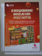 PORTUGAL - CARTAZ DE RASPADINHA - A4 -  FELIZ NATAL -   2 SCANS     - (Nº32385) - Loterijbiljetten