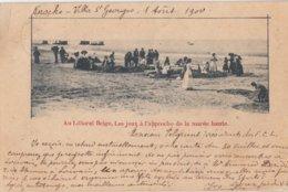 KNOKKE / LES JEUX A L APPROCHE DE LA MER HAUTE/ 1900  / PRECURSEUR - Knokke