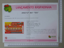 PORTUGAL - CARTAZ DE RASPADINHA - A4 - LANÇAMENTO -  JOGO Nº 361 -   2 SCANS     - (Nº32400) - Loterijbiljetten