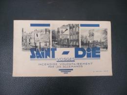 éd. Weick 1946 ( Photographies Vosges - Saint-Dié Incendiée Volontairement Par Les Allemands En 1944 - Lorraine - Vosges