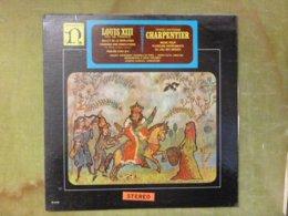 Louis XIII Roi De France - Marc-Antoine Charpentier - Messe Pour Plusieurs Instruments Au Lieu Des Orgues - Vinyl Records