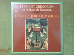 LE CHANT GREGORIEN En L'abbaye De Kergonan - Volume II - Dans La Joie De Pâques - Gospel & Religiöser Gesang