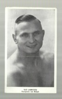 ** SUS  LABROSSE    **- Worstelaar / Lutteur  De Combat-- Kampioen  Van  België - 1948 - Lucha