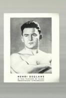 ** HENRI  DEGLANE   **- De Franse Grootmeester Der Ring-tapijt.Olympisch Kampioen - Ex- Wereldkampioen - Other