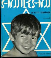 Israël Francis MAZIERE Amirsam Le Petit Israélien 1969 - Boeken, Tijdschriften, Stripverhalen