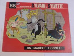 BD SYLVAIN ET SYLVETTE N° 88 UN MARCHE HONNETE - Sylvain Et Sylvette