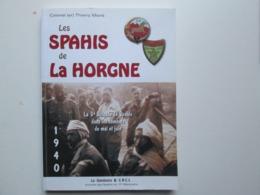 Les Spahis De La Horgne 1940 - Livres