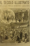 IL SECOLO ILLUSTRATO 1897 N 385 BOMBAY INDIA. TRENO DI FUGGITIVI. TRAIN OF FUGITIVES. AFRICA (Keren, Agordat, Cassala) - Voor 1900