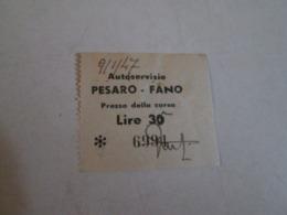 Biglietto Bus PESARO-FANO  Prezzo Della Corsa Lire 30    40/50/60 - Bus