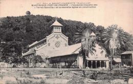 """MARTINIQUE -  FORT DE FRANCE - L'ancienne Chapelle Des """" Terres Sainvilles  """"et La Nouvelle église En Construction - Fort De France"""