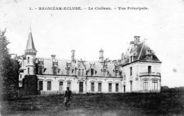 REGNIERE-ECLUSE  Le Château - Autres Communes