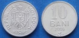 MOLDOVA - 10 Bani 2006 KM# 7 Republic Since 1991 - Edelweiss Coins - Moldavia