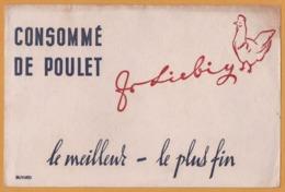 BUVARD - BLOTTING PAPER - LIEBIG - Consommé De Poulet - Le Meilleur Le Plus Fin - Carte Assorbenti