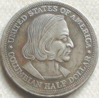 RÉPLICA Moneda Almirante Cristóbal Colón. Exposición Chicago. ½ Dólar. 1892. Estados Unidos De América - Federal Issues