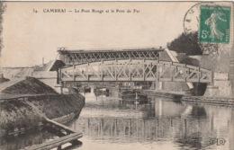 CAMBRAI Le Pont Rouge Et Le Pont De Fer - Cambrai
