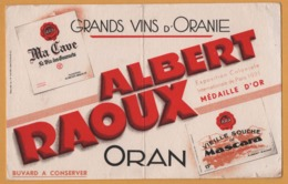BUVARD Illustré - BLOTTING PAPER - ALBERT RAOUX - Oran - Médaille D'or - Grands Vins D'Oranie - Buvards, Protège-cahiers Illustrés