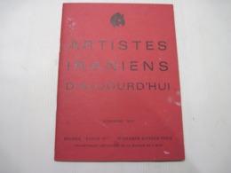 Petit Livret 1971 17 Artistes Iraniens D'aujourd'hui Galerie CYRUS B.E. - Other