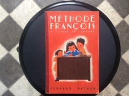 MÉTHODE FRANÇOIS  1er Livret De Lecture  FERNAND NATHAN  Année 1955 - 0-6 Years Old