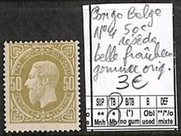 [839316]TB//*/Mh-Congo Belge 1886 - N° 4, 50c, Belle Fraîcheur, Gomme Originale, Familles Royales - Belgisch-Kongo