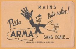 BUVARD Illustré - BLOTTING PAPER - Pâte ARMA Sans égale - Mains Très Sales ! 2 Médailles D'or - Marseille Et Alger 1922 - P