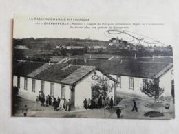 QUERQUEVILLE (Manche)Caserne Du Polygone (actuellement Dépot De Convalescents) Au Dernier Plan Querqueville - France