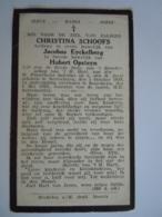Doodsprentje Christina Schoofs Neeroeteren 1848 Boorsheim 1928 Lid Derde Orde Echt Jacobus Eyckelberg En Hubert Opsteynn - Devotion Images