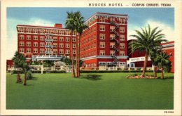 Texas Corpus Christi Nueces Hotel Curteich - Corpus Christi