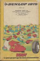 Agenda Publicitaire  Dunlop De 1975 Offert Par Candelon Pneux à Bordeaux - Boeken, Tijdschriften, Stripverhalen