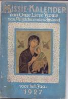 Almanak - Missie Kalender OL Vrouw - 1927 - Livres, BD, Revues