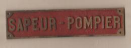 Plaque En Laiton SAPEUR-POMPIER - Pompieri