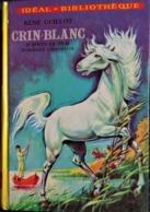 René Guillot - Crin Blanc - Idéal Bibliothèque - ( 1977 ) . - Bücher, Zeitschriften, Comics