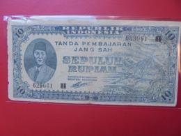 INDONESIE 10 RUPIAH 1945 CIRCULER (B.9) - Indonesia