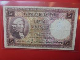 ISLANDE 5 KRONUR 1928(ROUGE-BRUN SIGNATURE N°1-3) CIRCULER (B.9) - IJsland