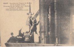 GENT /  AFHALEN VAN DE DRAAK VAN HET BELFORT 1912 - Gent