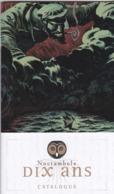 Catalogue Noctambule 10 Ans Soleil 2019 (Riff Reb's Zidrou De Metter Cromwell... - Altri