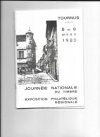 8 Et 9 Mars 1980 Livret Journée Nationale Du Timbre Tournus   + Bloc 6 Timbres + Carte Et Enveloppe 1er Jour - Manuskripte