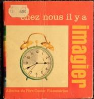 Chez Nous Il Y A ... IMAGIER - Albums Du Père Castor - Flammarion - ( 1976 ) . - Boeken, Tijdschriften, Stripverhalen