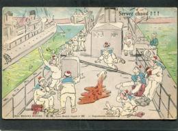 CPA - Illustration - E.R. - NOS BRAVES MARINS - Servez Chaud ! - Krieg