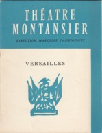 PROGRAMME DU THEATRE  MONTANSIER  VERSAILLES - Programma's
