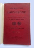 Les Mines D'or De L'Auvergne.1909 Joseph Demarty + Note 15 Pages: Succession Des Venues Métallifères - Livres, BD, Revues