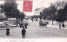 60 - Oise - CHANTILLY- La Gare ( Animation ) - Chantilly