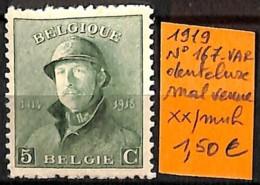 [830920]TB//**/Mnh-Belgique 1919 - N° 167VAR, Dentelure Mal Venue, Familles Royales, Rois - Varietà E Curiosità
