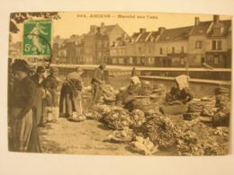 CPA Amiens. 80. Somme. Marché Sur L'eau. Belle Animation.N° 694 - Amiens