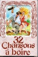 Jeu De 32 Cartes Chanson à Boire  Playing Cards. - 32 Carte